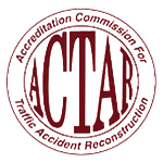The Accreditation Commission for Traffic Accident Reconstructionists
